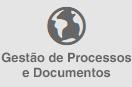 Gestão de Processos e Documentos